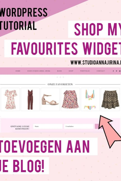 "Tutorial: ""Shop My Favourites"" WordPress widget toevoegen aan je blog!"