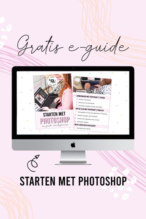 Download mijn gratis e-guide 'Starten met Photoshop'